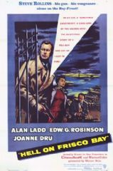 Hell on Frisco Bay 1955 DVD - Alan Ladd / Edward G. Robinson